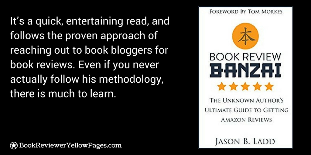 Book Review Banzai Unknown Author Ultimate Guide Getting Amazon Reviews Jason Ladd